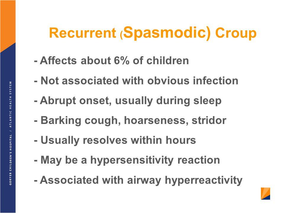 Recurrent (Spasmodic) Croup