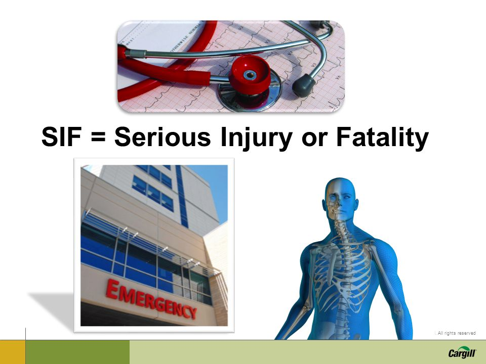 SIF = Serious Injury or Fatality