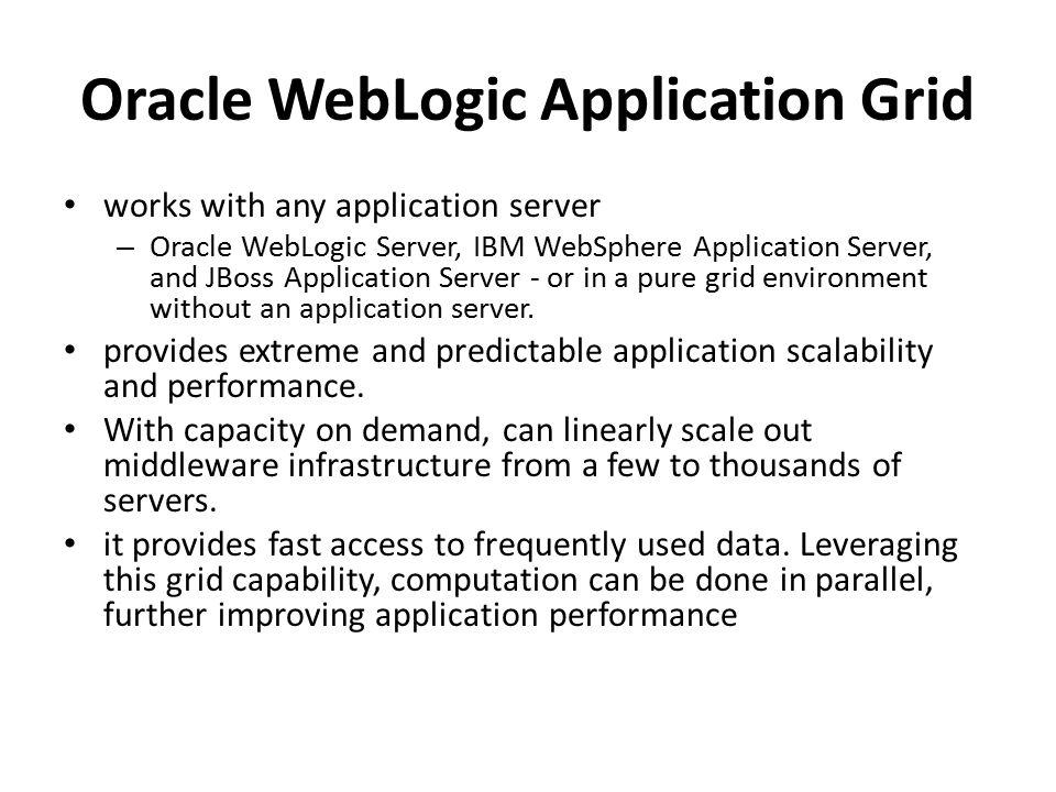 Oracle WebLogic Application Grid