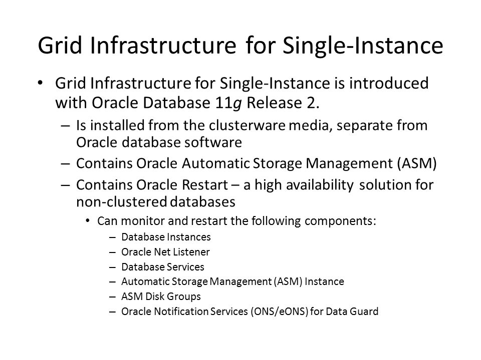 Grid Infrastructure for Single-Instance