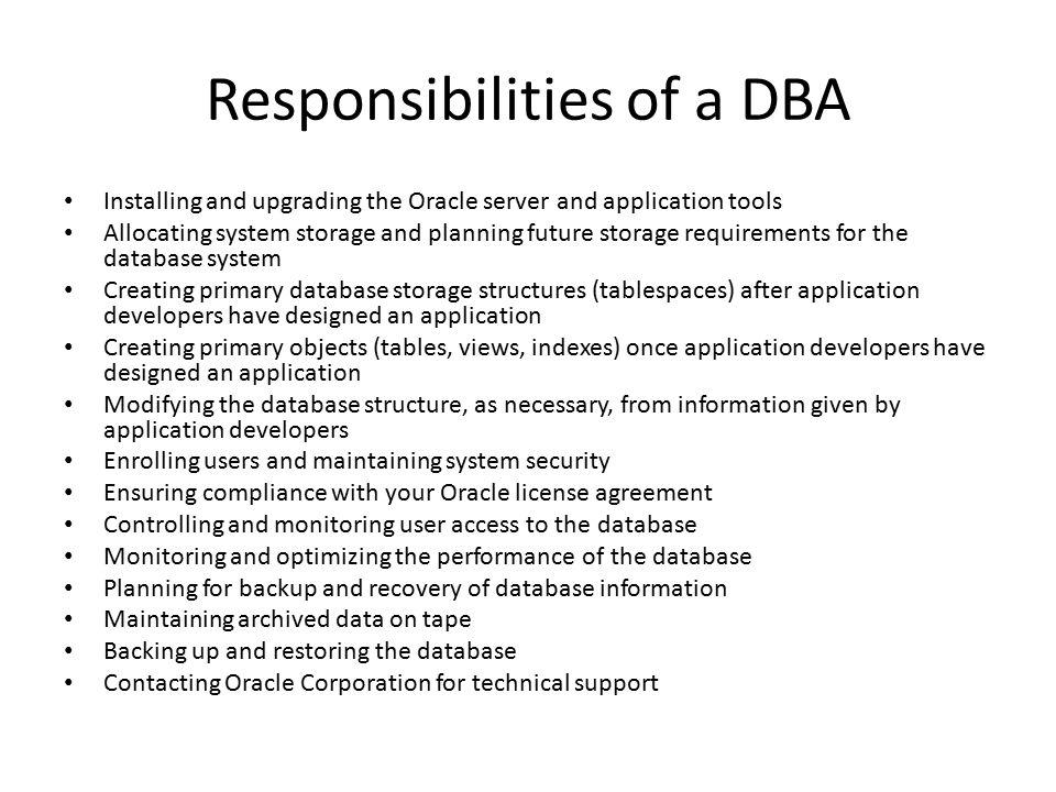 Responsibilities of a DBA