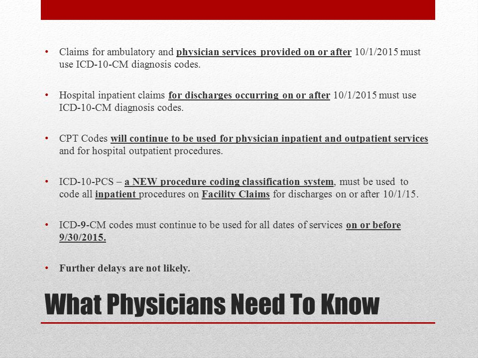 What Physicians Need To Know