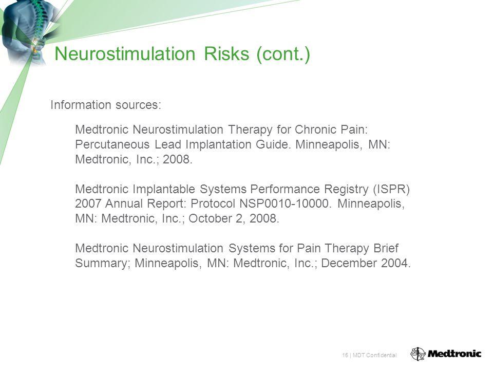 Neurostimulation Risks (cont.)