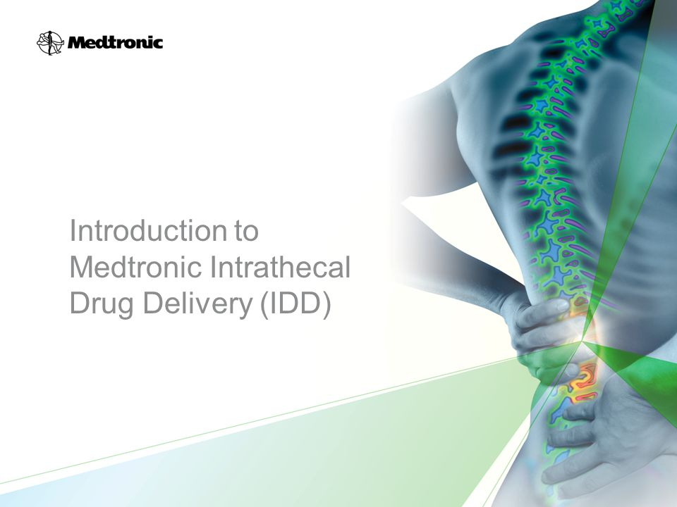 Introduction to Medtronic Intrathecal Drug Delivery (IDD)