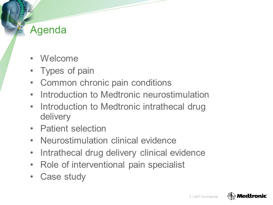 Agenda Welcome Types of pain Common chronic pain conditions