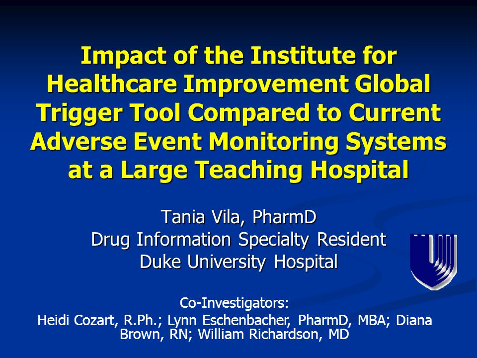 Impact of the Institute for Healthcare Improvement Global Trigger Tool Compared to Current Adverse Event Monitoring Systems at a Large Teaching Hospital