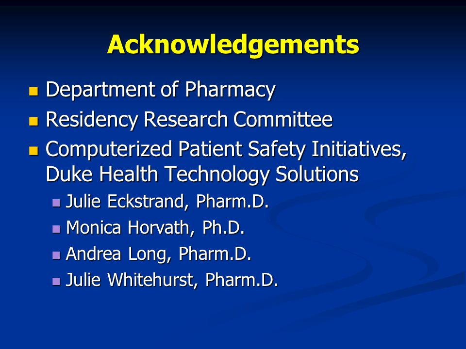 Acknowledgements Department of Pharmacy Residency Research Committee