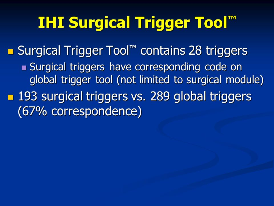 IHI Surgical Trigger Tool™