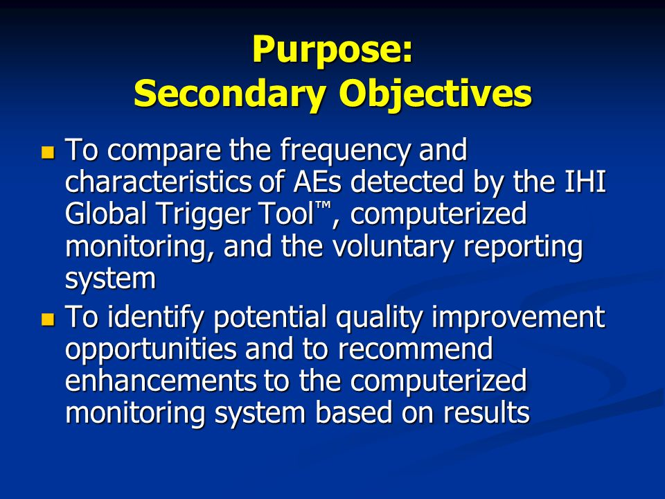 Purpose: Secondary Objectives