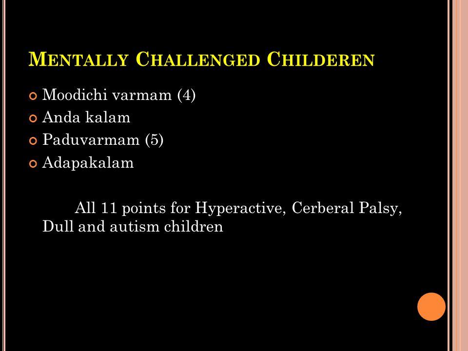 Mentally Challenged Childeren