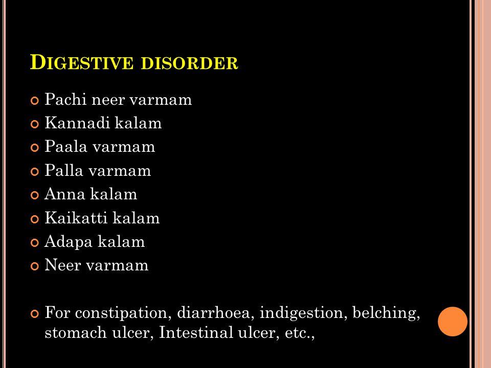 Digestive disorder Pachi neer varmam Kannadi kalam Paala varmam