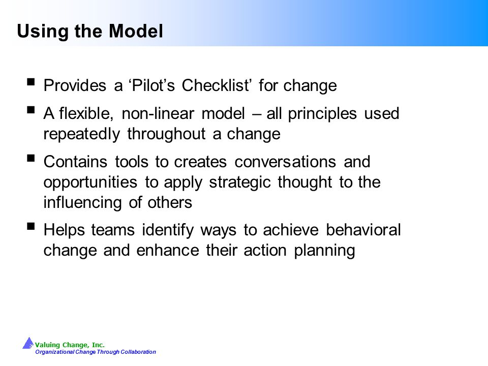 Using the Model Provides a 'Pilot's Checklist' for change