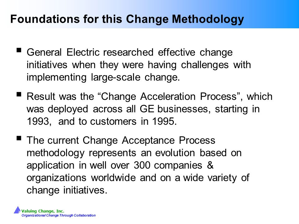 Foundations for this Change Methodology