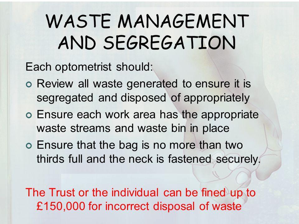 WASTE MANAGEMENT AND SEGREGATION
