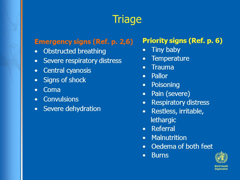 Triage Emergency signs (Ref. p. 2,6) Obstructed breathing