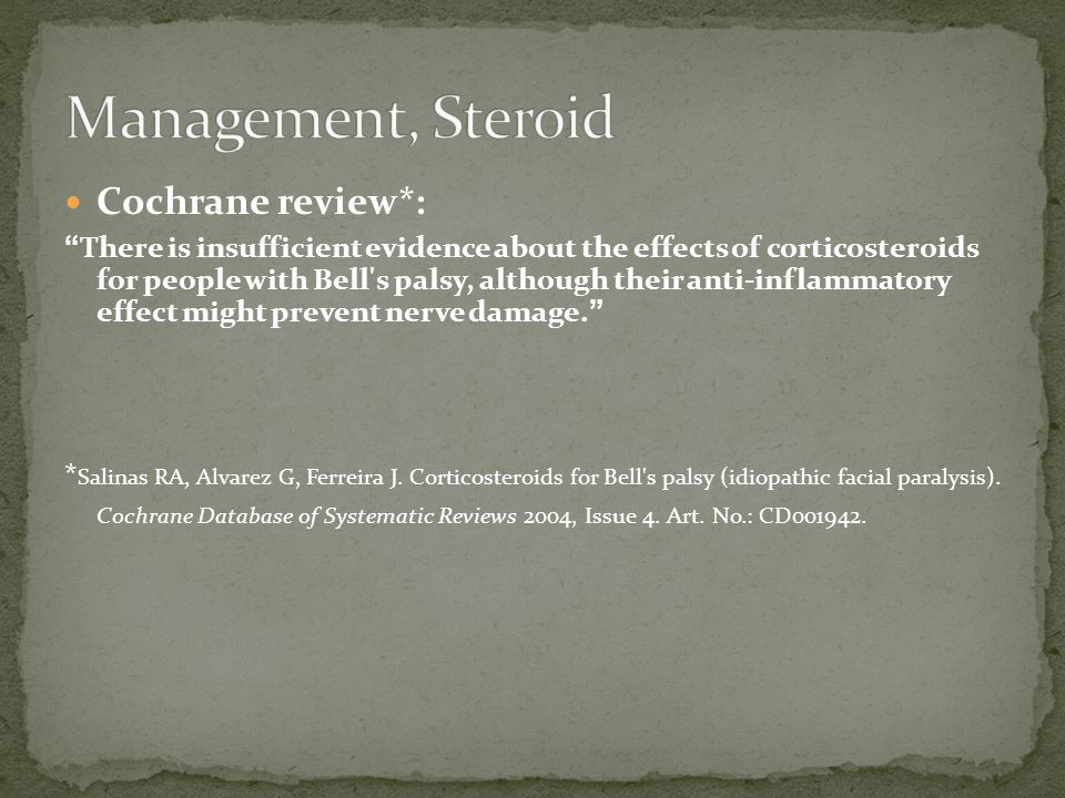 Management, Steroid Cochrane review*:
