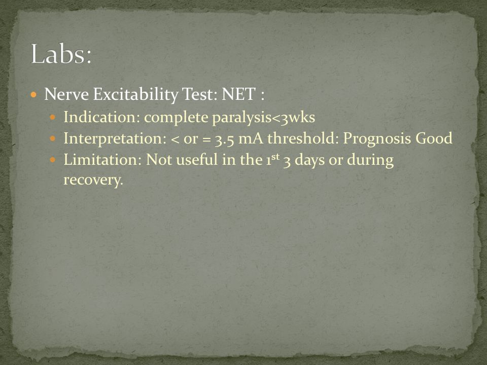 Labs: Nerve Excitability Test: NET :
