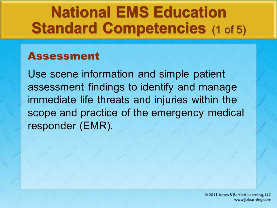 National EMS Education Standard Competencies (1 of 5)