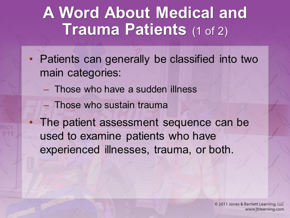A Word About Medical and Trauma Patients (1 of 2)
