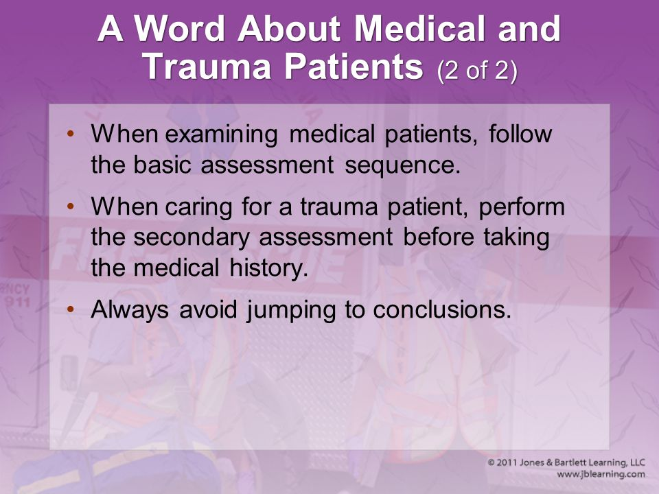A Word About Medical and Trauma Patients (2 of 2)