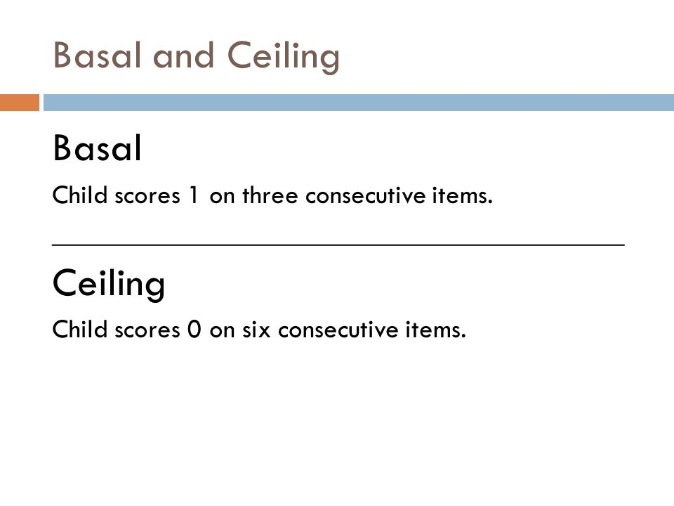 Basal and Ceiling Basal Ceiling