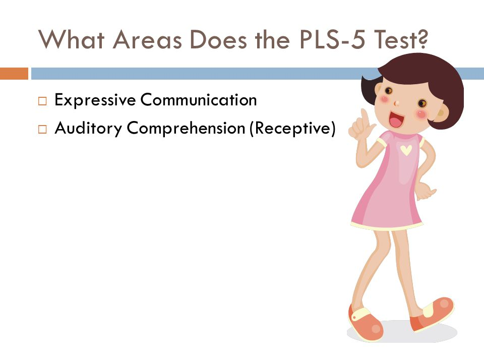 What Areas Does the PLS-5 Test