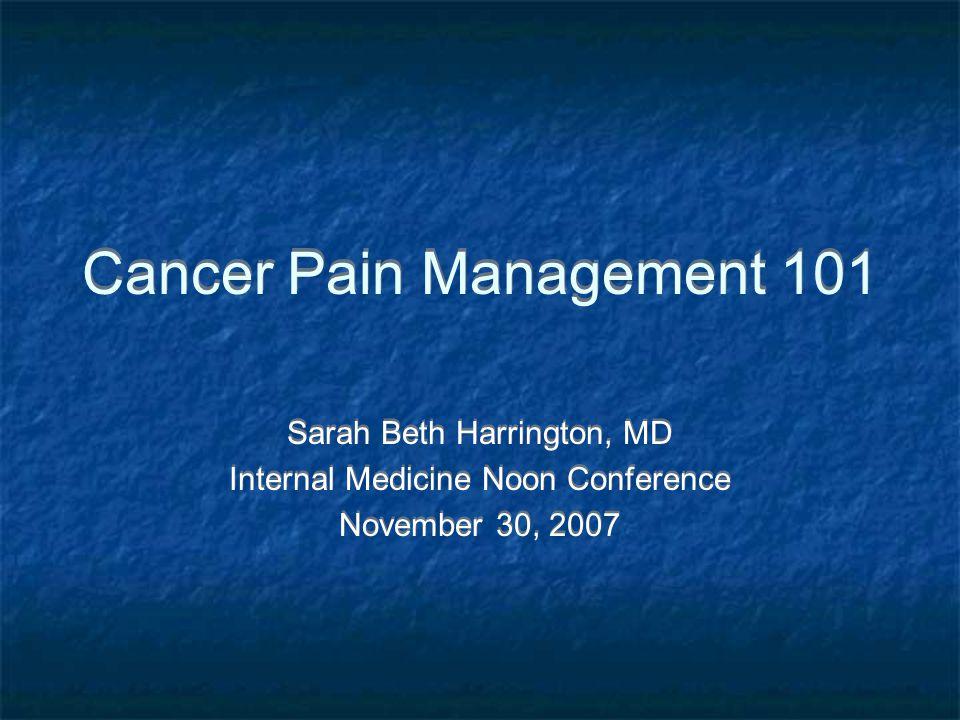 Cancer Pain Management 101