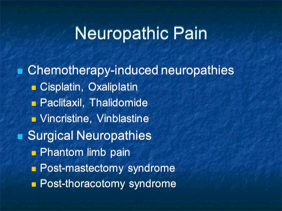 Neuropathic Pain Chemotherapy-induced neuropathies