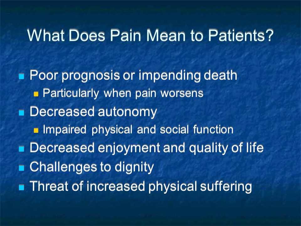 What Does Pain Mean to Patients