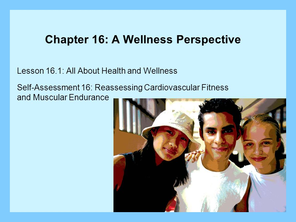 Chapter 16: A Wellness Perspective