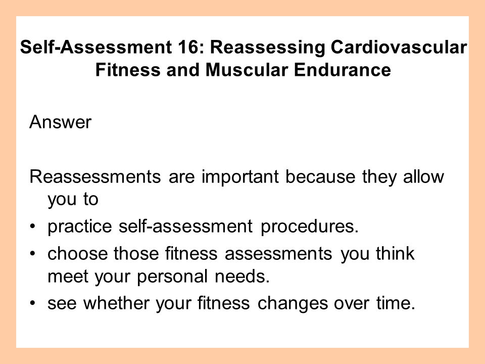 Self-Assessment 16: Reassessing Cardiovascular Fitness and Muscular Endurance