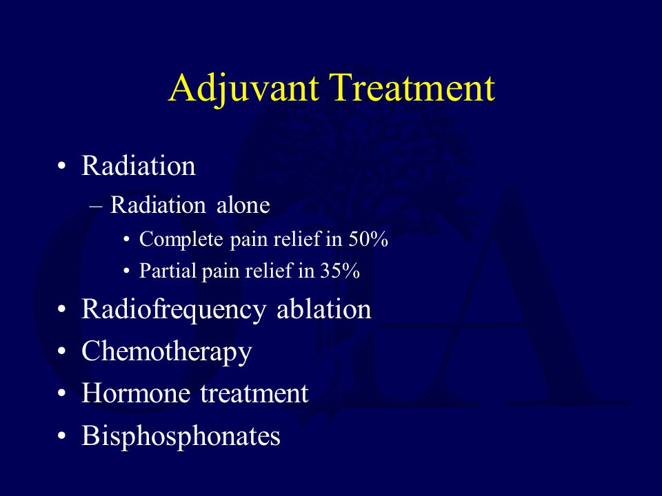 Adjuvant Treatment Radiation Radiofrequency ablation Chemotherapy