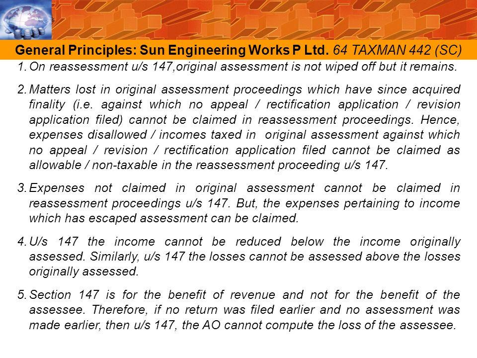 General Principles: Sun Engineering Works P Ltd. 64 TAXMAN 442 (SC)