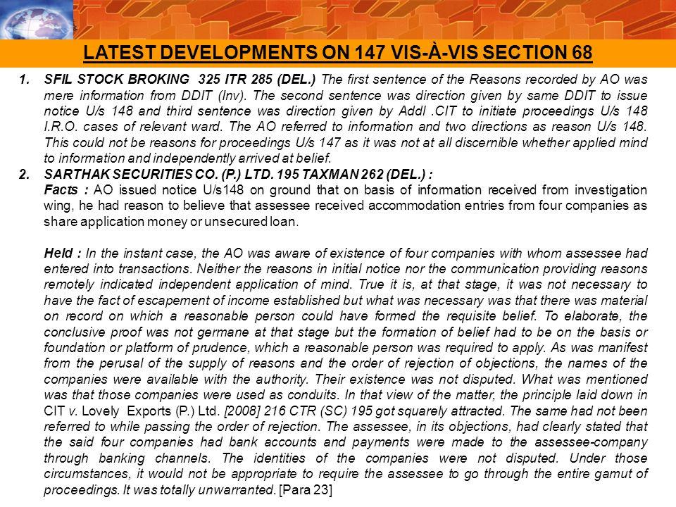 LATEST DEVELOPMENTS ON 147 VIS-À-VIS SECTION 68