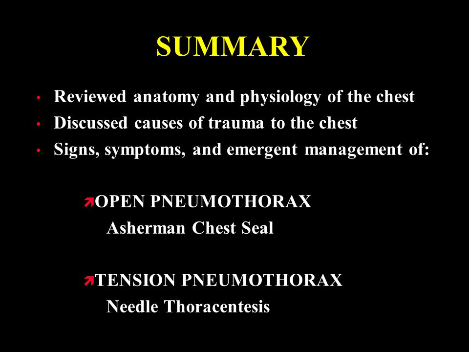 SUMMARY Reviewed anatomy and physiology of the chest