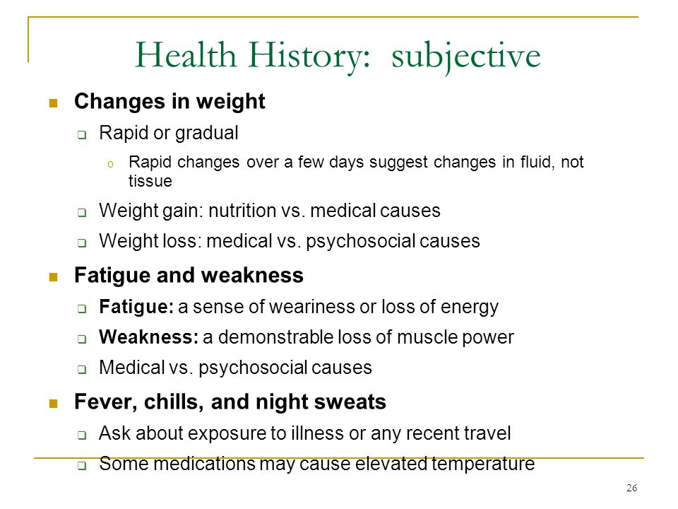 Health History: subjective