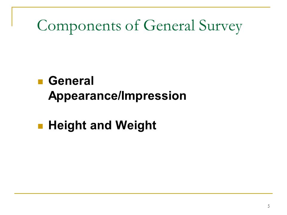 Components of General Survey
