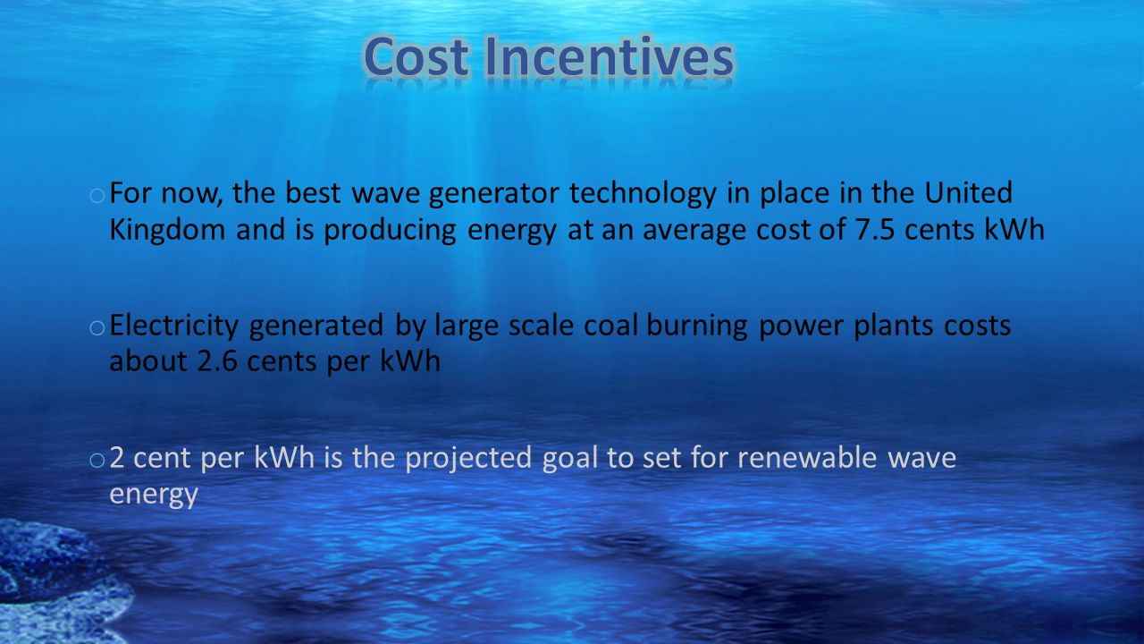 Cost Incentives