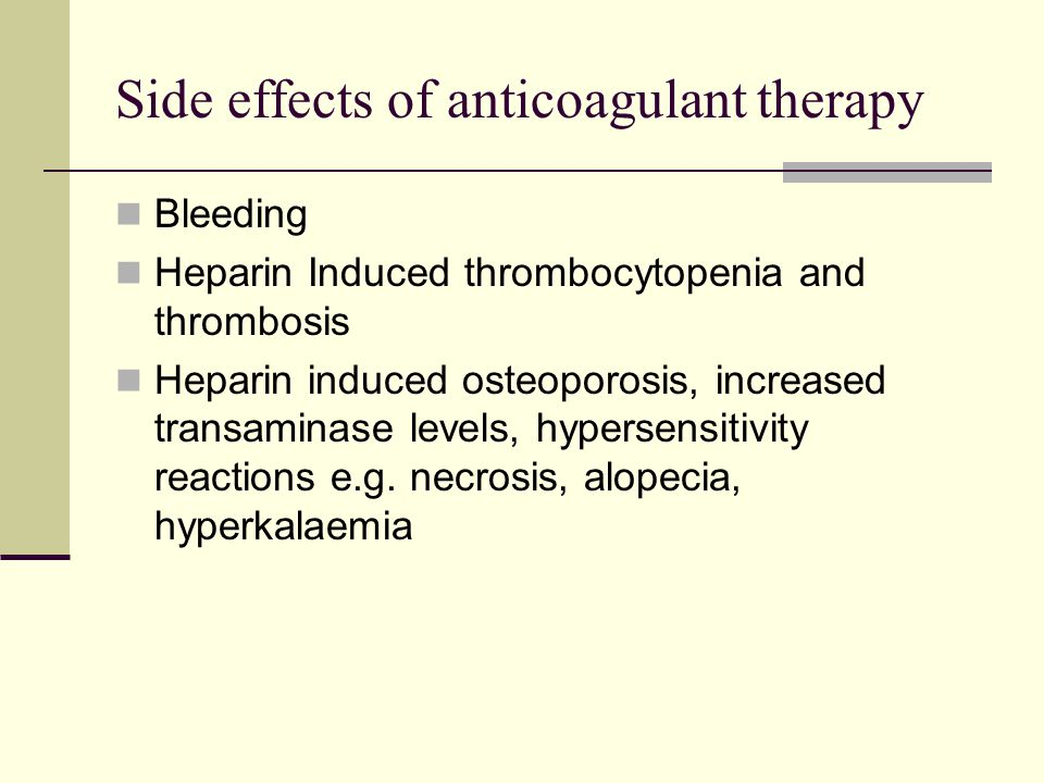 Side effects of anticoagulant therapy