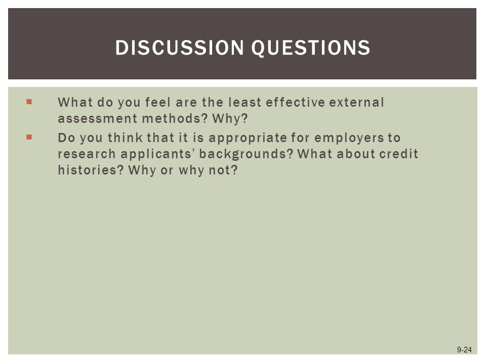 Discussion Questions What do you feel are the least effective external assessment methods Why