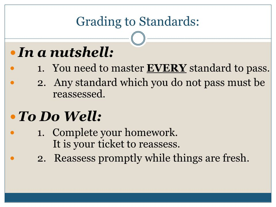 In a nutshell: To Do Well: Grading to Standards: