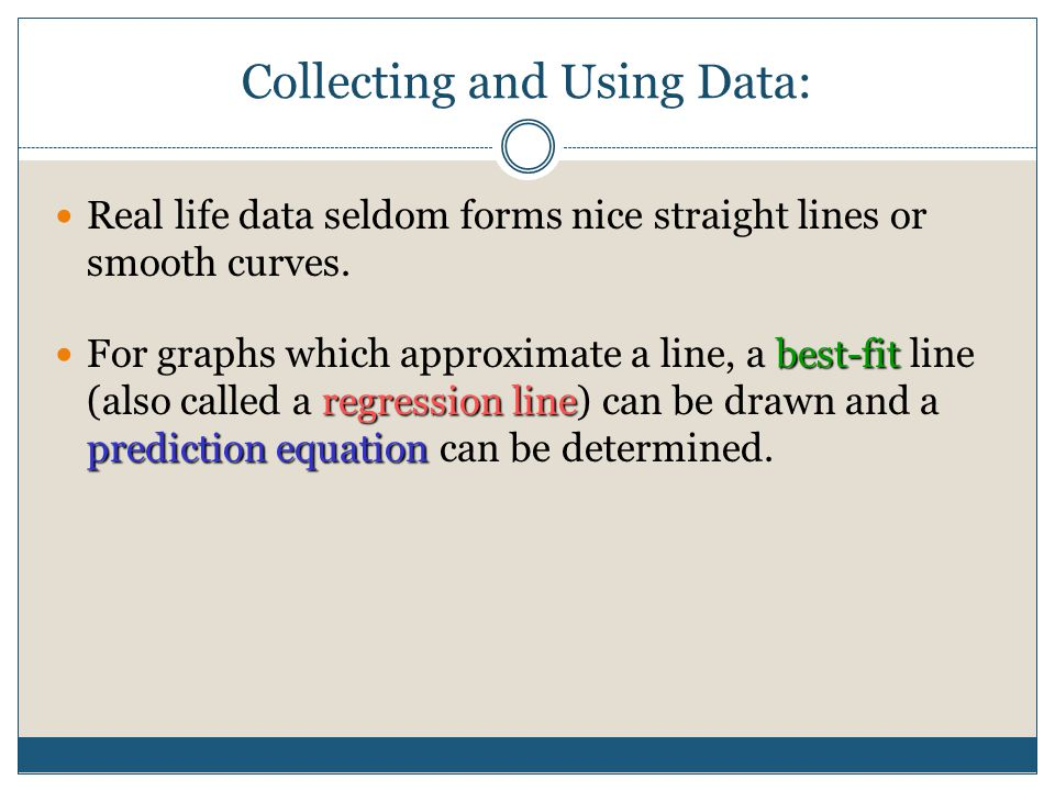 Collecting and Using Data: