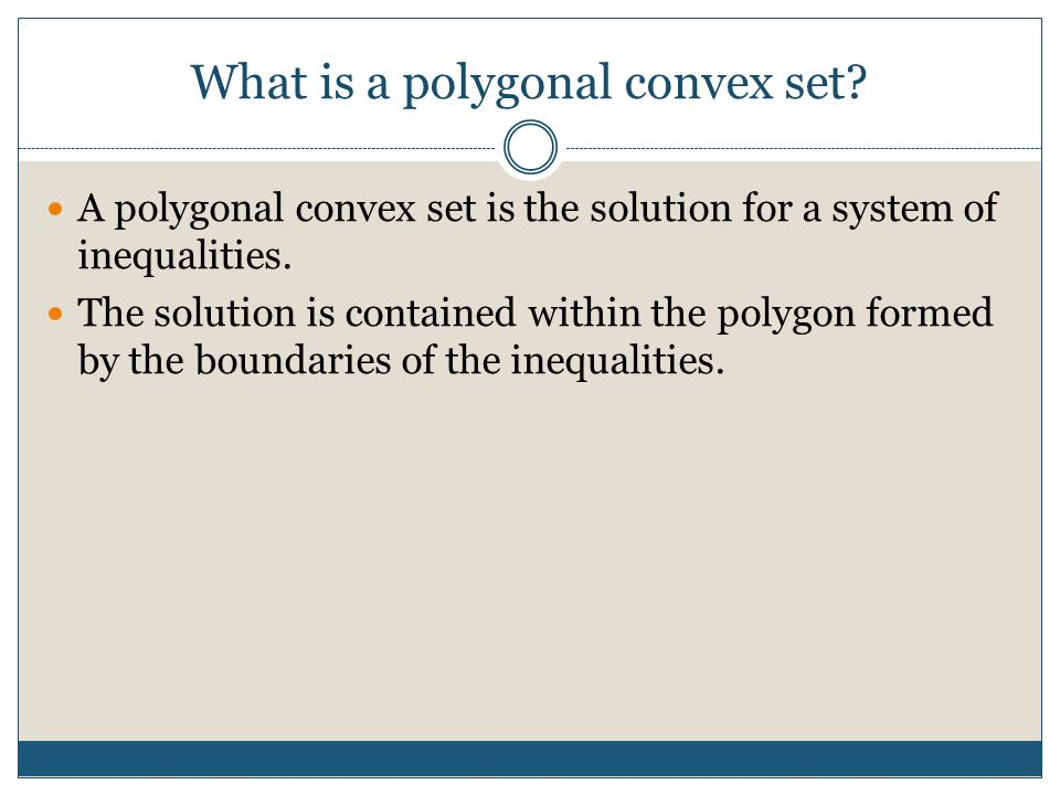 What is a polygonal convex set