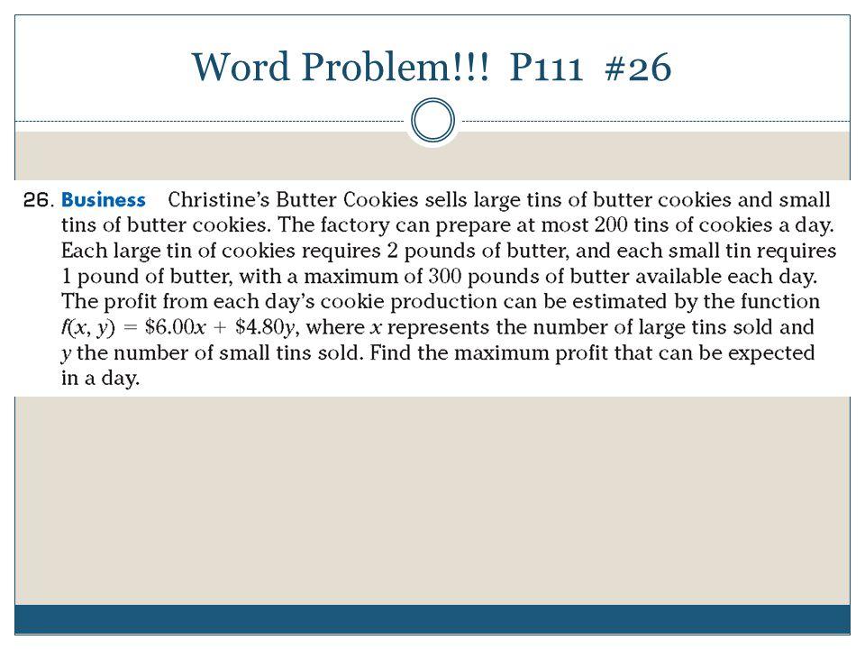 Word Problem!!! P111 #26