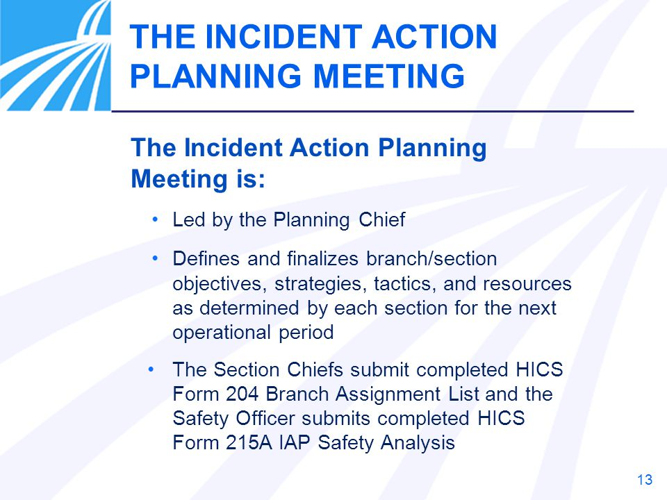 THE INCIDENT ACTION PLANNING MEETING