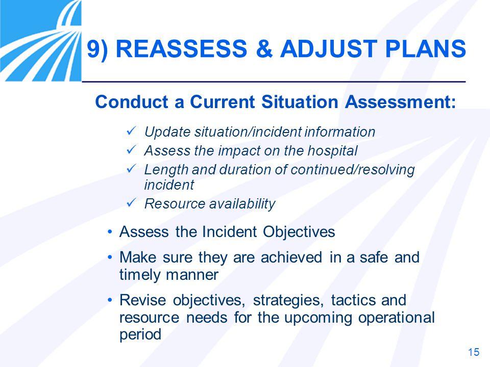 9) REASSESS & ADJUST PLANS