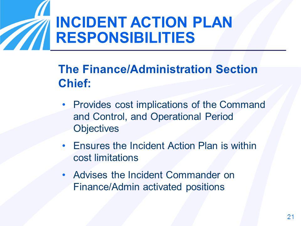 INCIDENT ACTION PLAN RESPONSIBILITIES