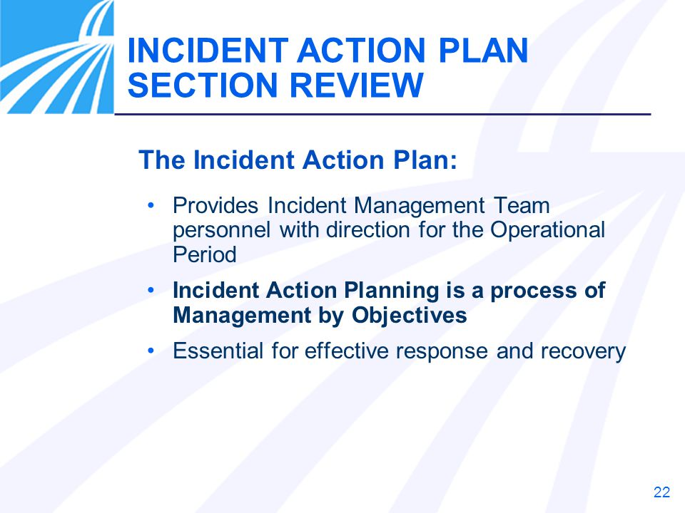 INCIDENT ACTION PLAN SECTION REVIEW