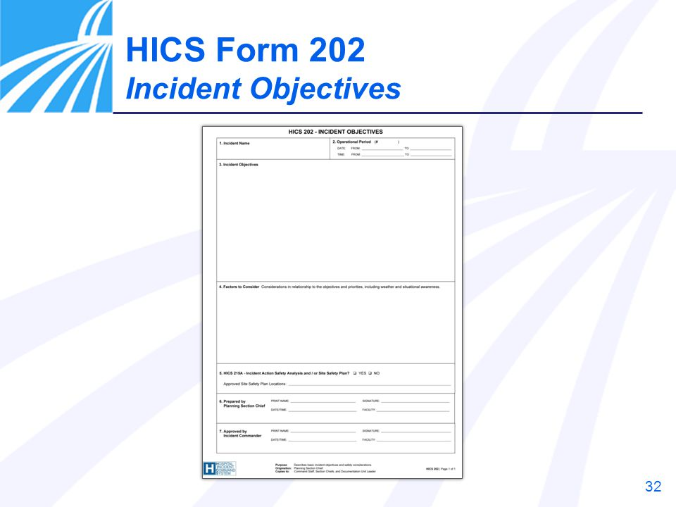 HICS Form 202 Incident Objectives Instructor Notes: