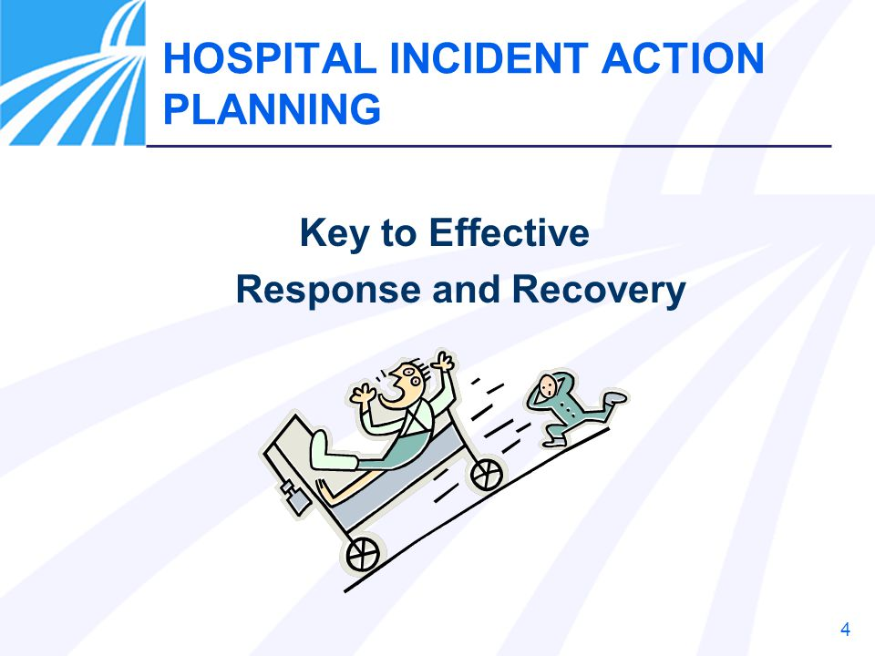 HOSPITAL INCIDENT ACTION PLANNING